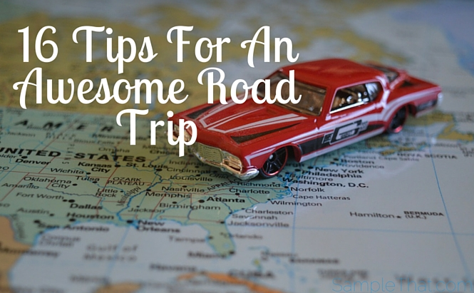 16 Tips For An Awesome Road Trip