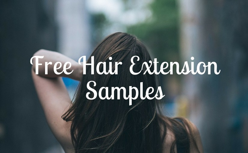 Free Hair Extension Samples
