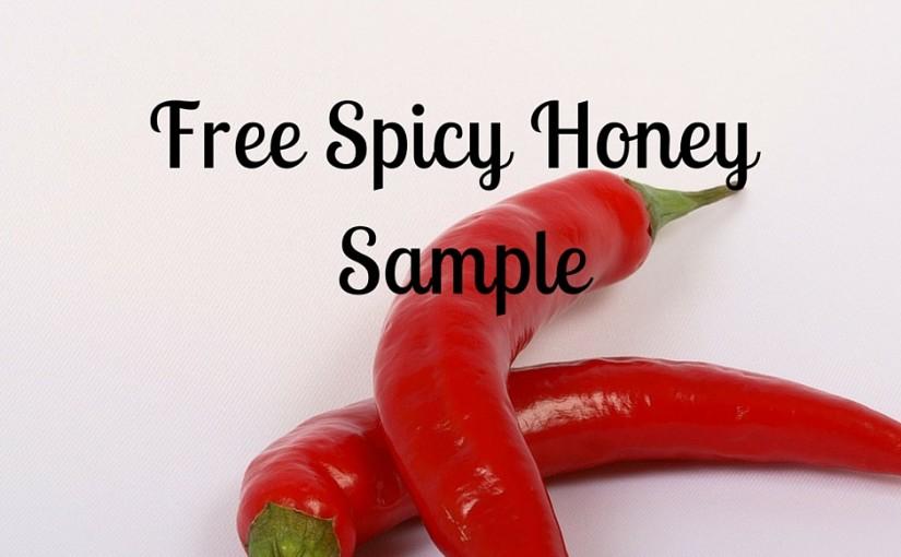 Free Sample Of Spicy Honey