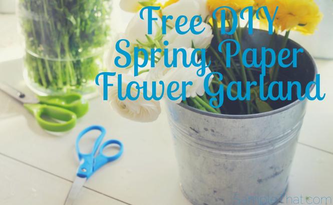 Free DIY Spring Paper Flower Garland