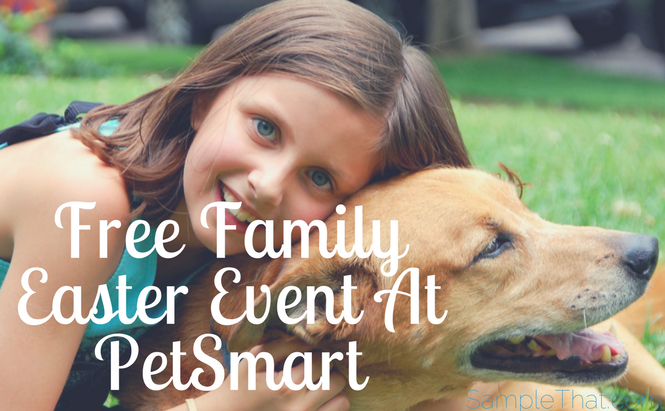 Free Family Easter Event At PetSmart