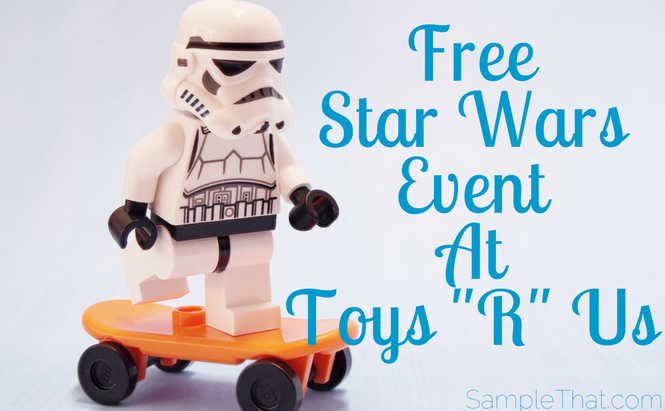 """Free Star Wars Event At Toys """"R"""" Us"""