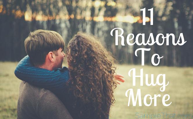 11 Reasons To Hug More