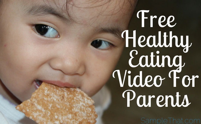 Free Healthy Eating Video For Parents